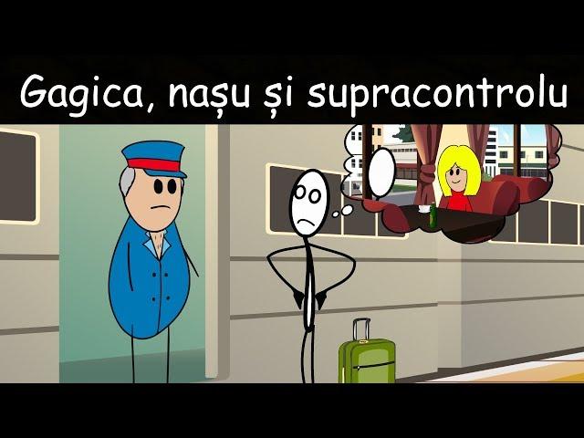Gagica, Nașu' Și Supracontrolu'