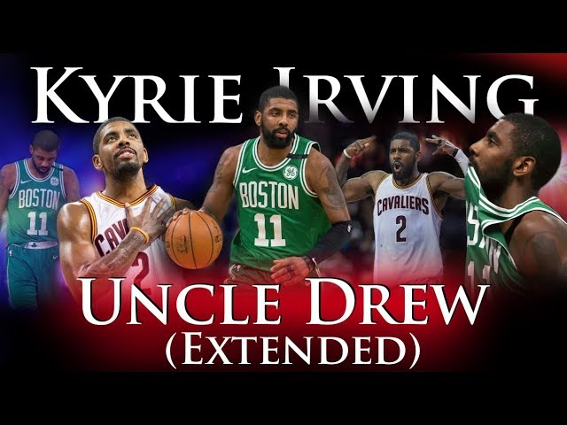 kyrie-irving-uncle-drew-extended
