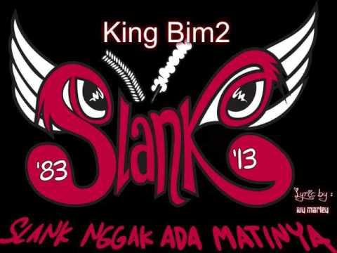 Slank - King Bim2 Lyrics