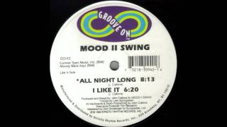 Mood II Swing - All Night Long