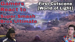 Gamers React to Super Smash Bros Ultimate First Cutscene [World of Light]