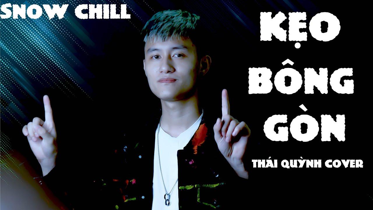 Kẹo Bông Gòn - H2K x Trunky | Snow Chill | Thái Quỳnh Cover | Hot Tiktok 2020