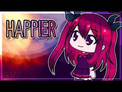 HAPPIER | GachaLife ( GLMV )