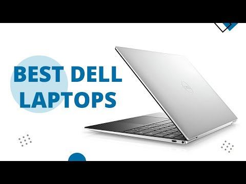 Top 5 Best Dell Laptops To Buy In 2020