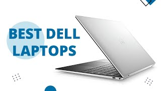 Top 5 Best Dell Laptops to Buy