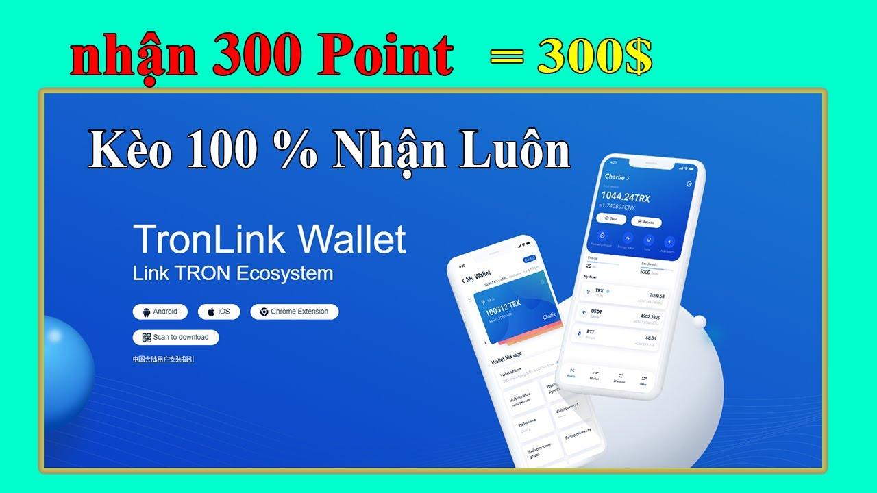 Hướng dẫn đăng ký ví Tronlink Pro và nhận 300 Point để quy đổi TRX, BTC,ETH
