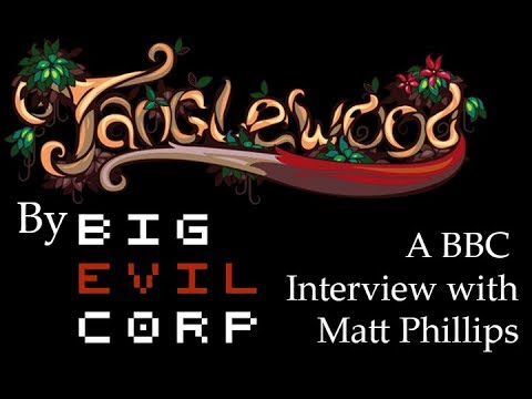 BBC Interview with Matt Phillips of Big Evil Corp and Developer of Tanglewood