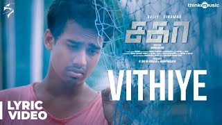 Sagaa Songs | Vithiye Song Lyrical Video | Shabir | Murugesh
