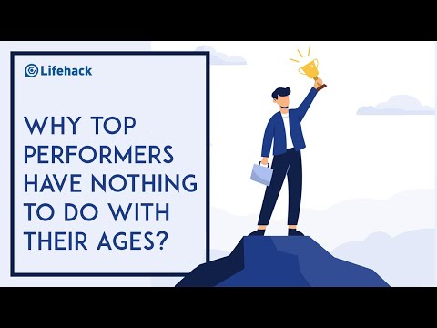 Why Top Performers Have Nothing to Do With Their Ages