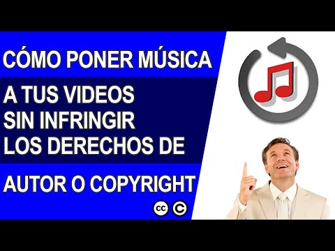 Cómo Poner Música a Tus Videos Sin Infrigir Los Derechos de Autor - 2018