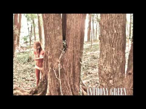 Anthony Green- When I'm On Pills [AUDIO]