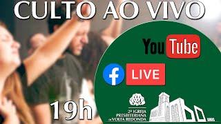 ???? Live Culto da Noite. Dia 02/08/2020