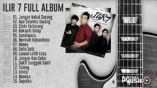 Download lagu ILIR 7 FULL ALBUM LAGU TERBARU 2018 MP3