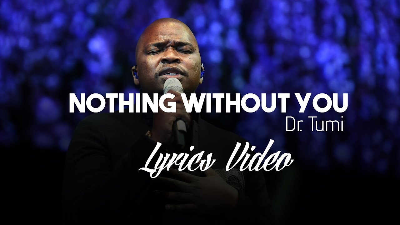 Nothing Without You (Live At The Barnyard Theatre) - Dr Tumi | Shazam