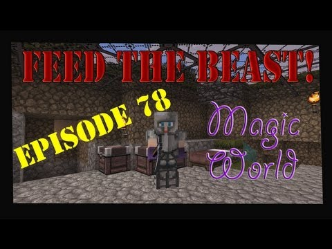 Minecraft Feed The Beast Magic World Let's Play Episode 78