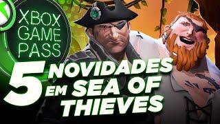 5 Novidades Em Sea Of Thieves   Xbox Game Pass