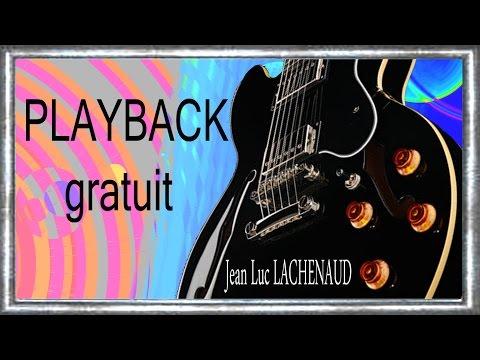 ES 335 PLAYBACK Gratuit BALLADE GUITARE Improvisation Jean-Luc LACHENAUD
