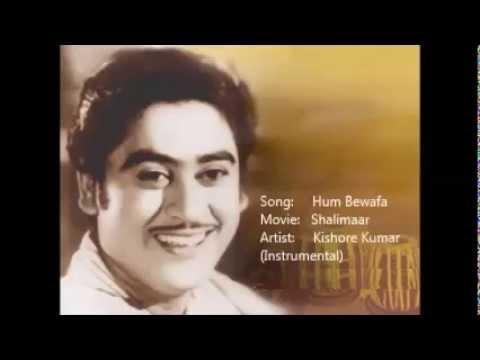 Hum Bewafa - Shalimaar - Kishore Kumar
