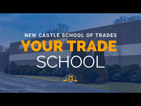 Your Trade School - New Castle School of Trades