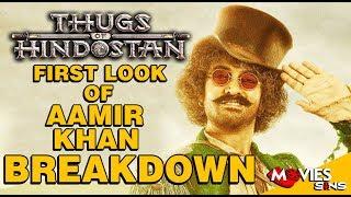 Thugs Of Hindostan First look Of Aamir Khan Breakdown