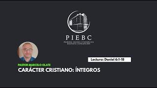 Reflexión: Carácter Cristianao: Íntegros - Pastor Marcelo Olate
