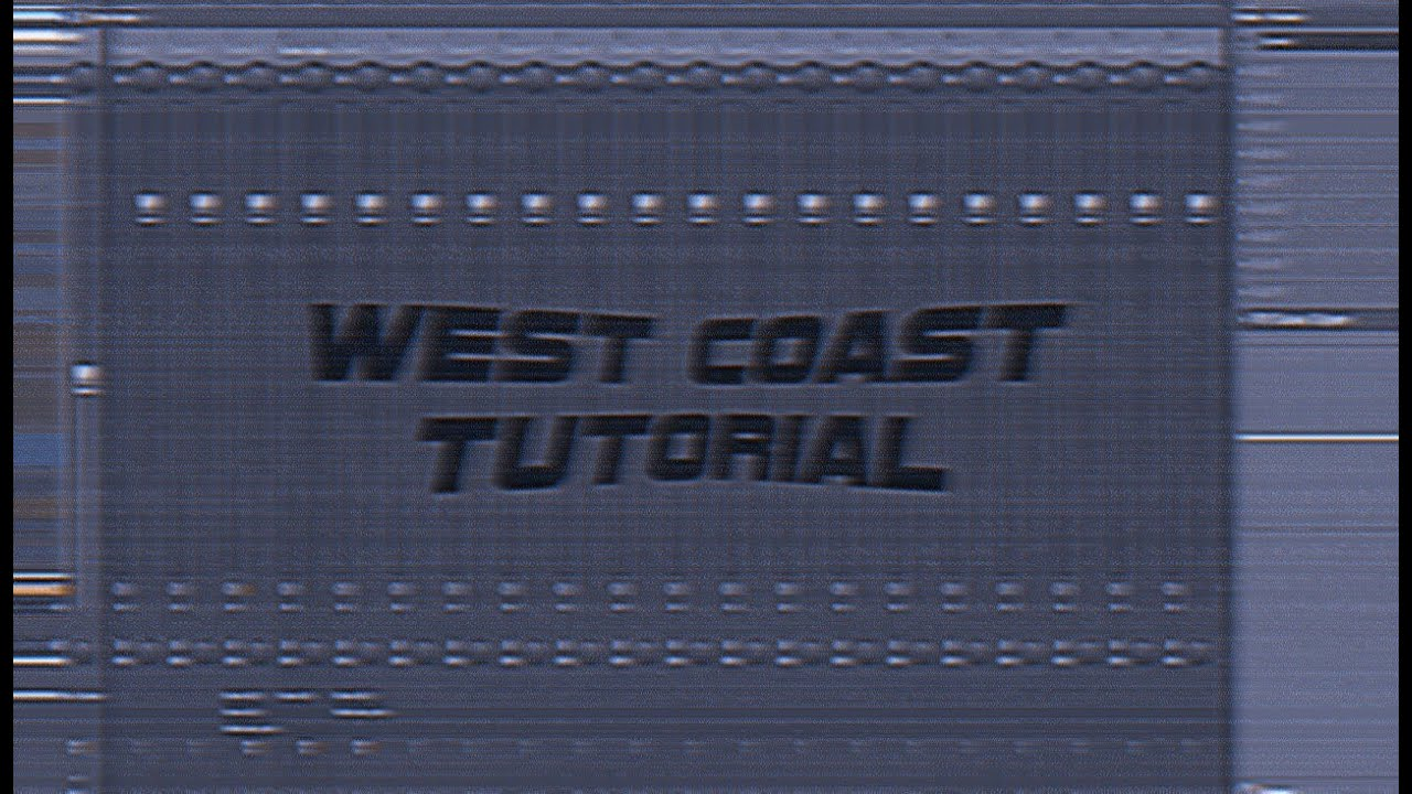(FREE FLP) HOW TO MAKE A WEST COAST BEAT FROM SCRATCH