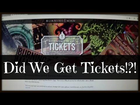 Burning Man Ticket Process | Did We Get Them