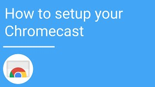 How to setup your Chromecast using an Android or iOS device thumbnail
