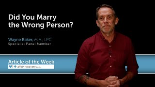 Did You Marry the Wrong Person?