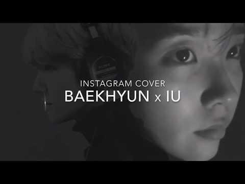 백현(Baekhyun) x 아이유(IU) Dean - Instagram Cover