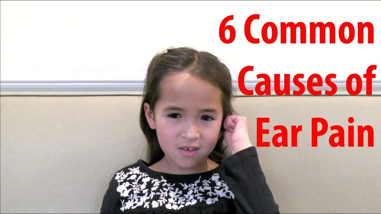 Download 6 Common Causes of Ear Pain in Adults and Older Kids