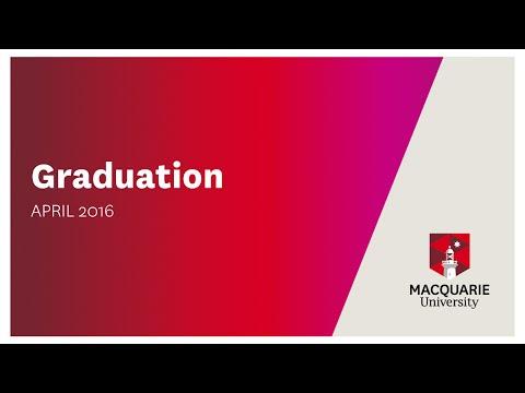 Macquarie Graduation Ceremony Wednesday 20 April 10.30am