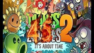 Plants Vs Zombies 2 прохождение эпизод 45 HD