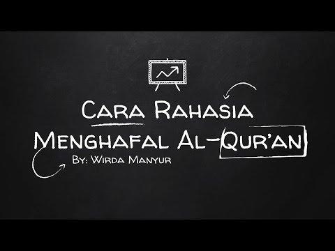 Rahasia Cara Menghafal Al Qur An By Wirda Mansyur