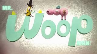 Mr  Woop Man - Piggy Hank Eats Too Much