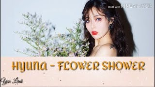 HyunA(현아) - FLOWER SHOWER (Lyrics Color)