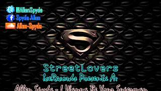 Allen Spyda - I Wanna Be Your Superman [Prod. IceRecords]