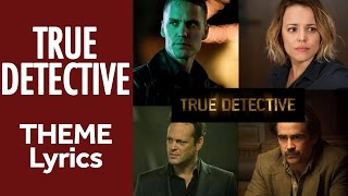 True Detective Theme - Lyrics - Leonard Cohen - Nevermind (HD)
