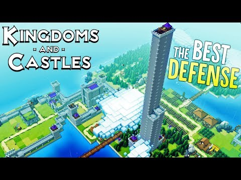 Kingdoms and Castles - The Great Tower - The BEST Defense - Kingdoms and Castles Gameplay