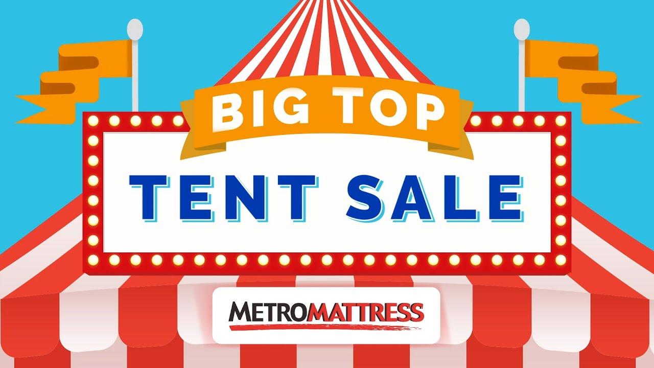 "Metro Mattress ""Big Top Tent Sale 2016"""