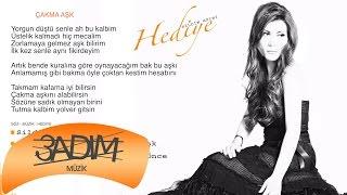 Hediye Biliç -Çakma Aşk ( Official lyric  ) Resimi