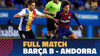 [PARTIDO COMPLETO] Barça B - FC Andorra (0-0)