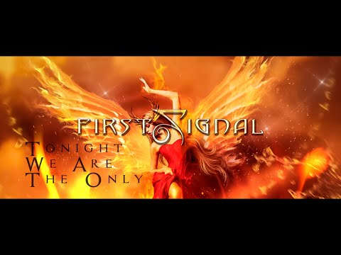 """First Signal - """"Tonight We Are The Only"""" Feat. Harry Hess (Official Lyric Video)"""