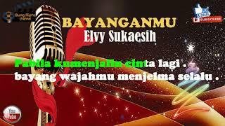 Download lagu BAYANGANMU   ELVY SUKAESIH DANGDUT KARAOKE
