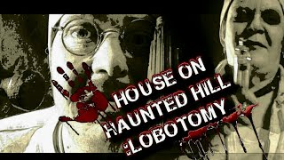 *ASMR* House on haunted hill 2: LOBOTOMY