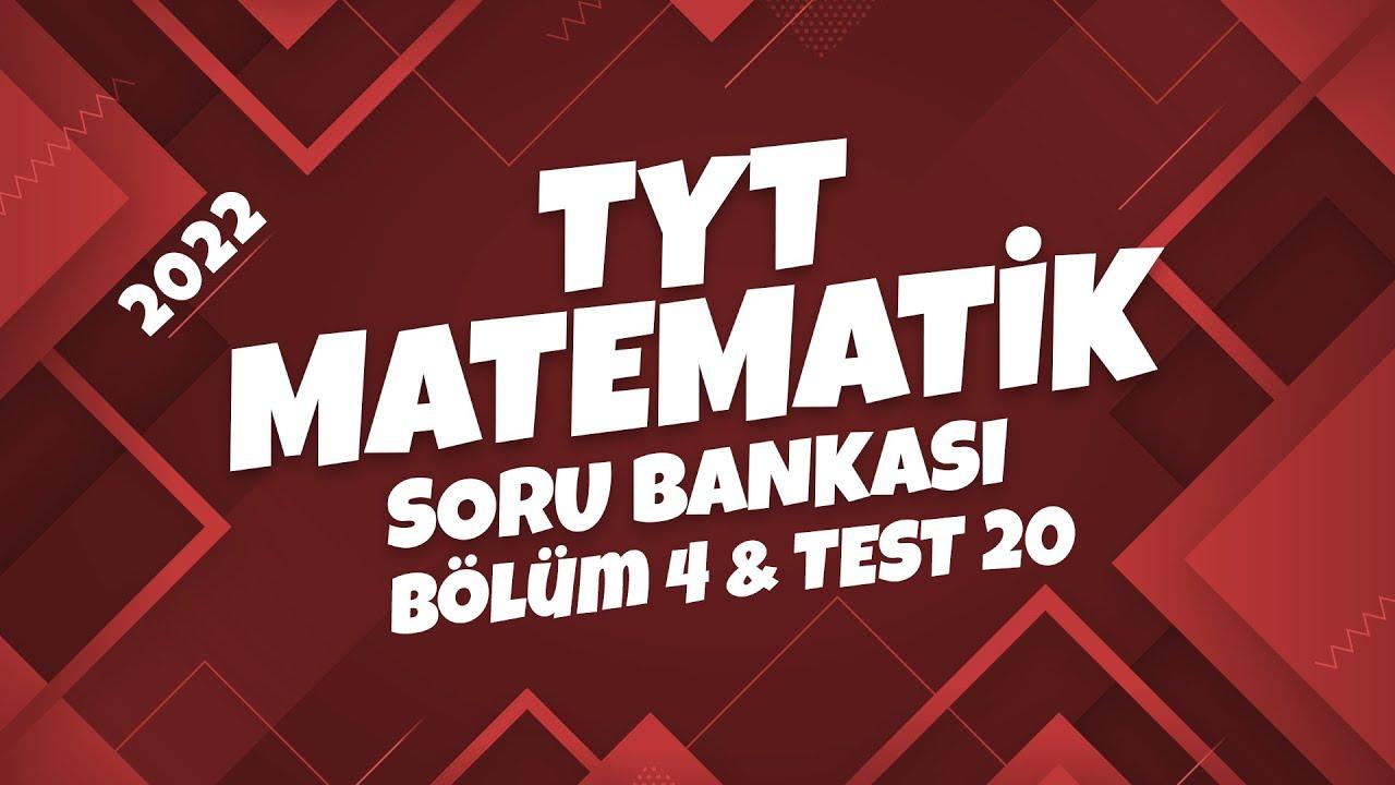 TYT Matematik Soru Bankası Bölüm 4 Test 20