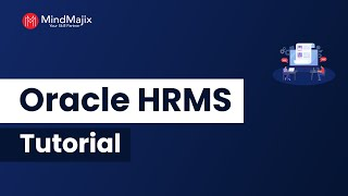 Oracle hrms tutorial for beginners | what is introduction from mindmajix.com - the leading global online training platform. orac...