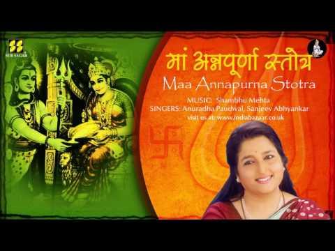 Maa Annapurna Stotra by Anuradha Paudwal | Music: Shambhu Mehta