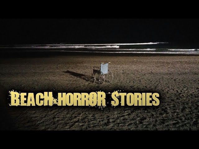 3 Creepy True BEACH Horror Stories