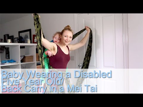Baby Wearing Disabled 5 Year Old / Back Carry In A Mei Tai Carrier
